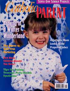 discount magazine subscriptions store - Catholic Parent Magazine - Family and Parenting