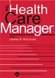 The Health Care Manager Magazine - MedicalUS magazine subscriptions