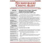 Neurosurgery Coding Alert Magazine - MedicalUS magazine subscriptions
