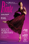 Pointe Magazine - Professional and TradeUS magazine subscriptions
