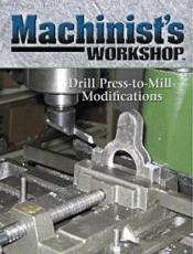 Machinists Workshop Magazine