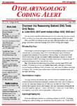 Otolaryngology Coding Alert Magazine Subscription
