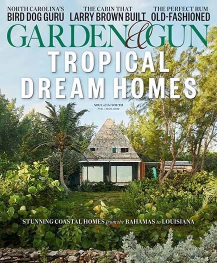 Garden & Gun   Garden & Gun Magazine   Garden & Gun ...